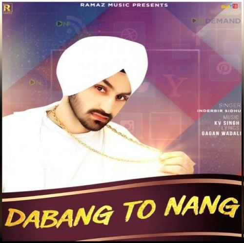 Dabang to Nang Inderbir Sidhu, Jasmeen Akhtar Mp3 Song Download