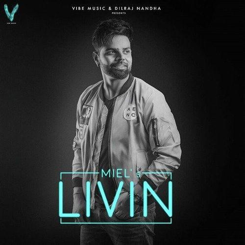 Livin Miel Mp3 Song Download