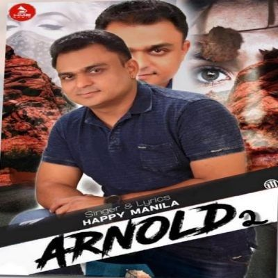 Arnold 2 Happy Manila Mp3 Song Download