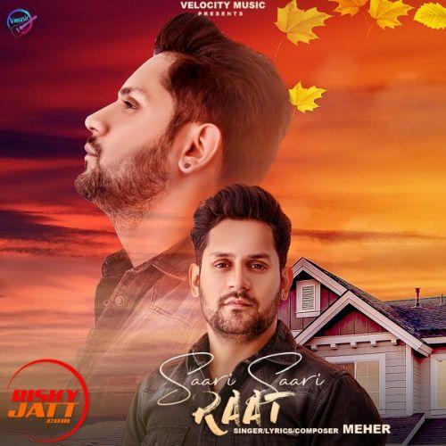 Saari Saari Raat Meher Mp3 Song Download