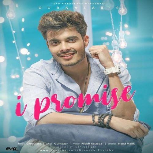 I Promise Gurnazar Mp3 Song Download
