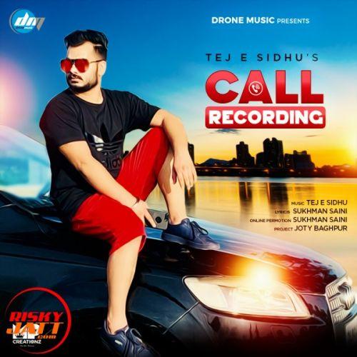 Call Recording Tej E Sidhu Mp3 Song Download