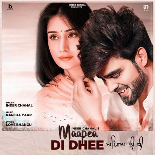Maapea Di Dhee Inder Chahal Mp3 Song Download