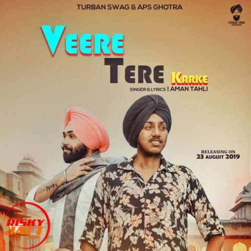 Veere Tere Karke Aman Tahli Mp3 Song Download