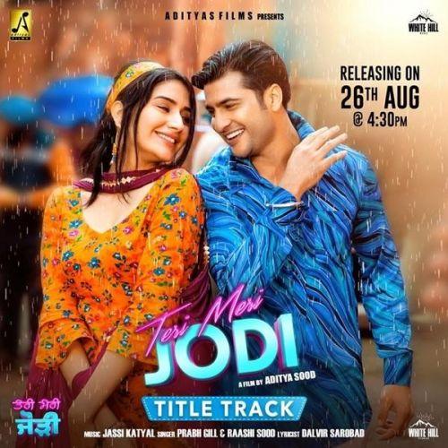 Teri Meri Jodi Title Track Prabh Gill, Raashi Sood Mp3 Song Download