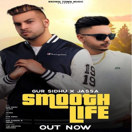 Smooth Life Gur Sidhu Mp3 Song Download