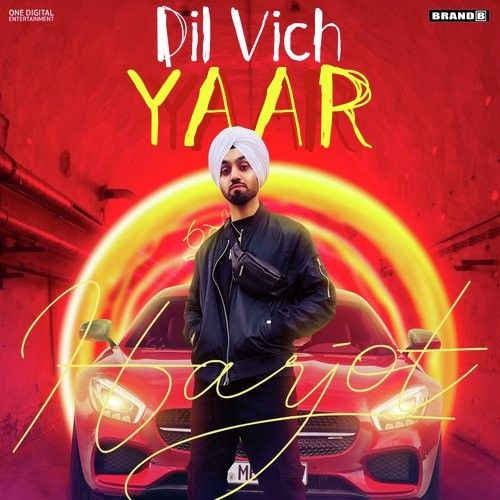 Dil Vich Yaar Harjot Sidhu Mp3 Song Download