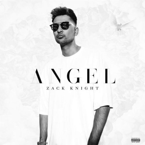 Angel Zack Knight Mp3 Song Download