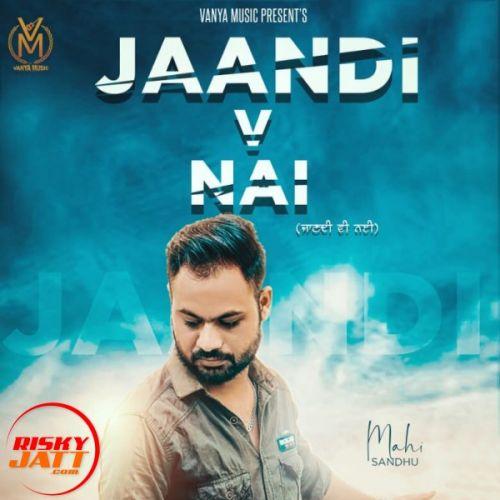 Jaan Di Vi Nai Maahi Sandhu Mp3 Song Download