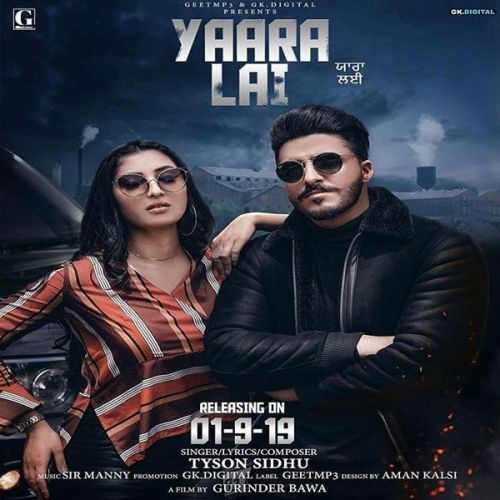 Yaara Lai Tyson Sidhu Mp3 Song Download