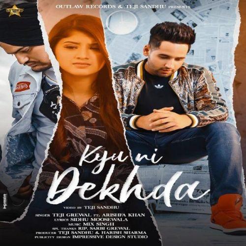 Kyu Ni Dekhda Teji Grewal Mp3 Song Download