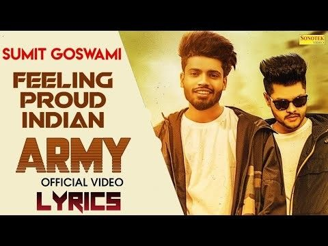 Feeling Proud Indian Aarmi Sumit Goswami Mp3 Song