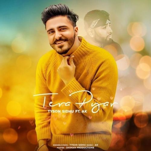 Tera Pyar Tyson Sidhu Mp3 Song Download