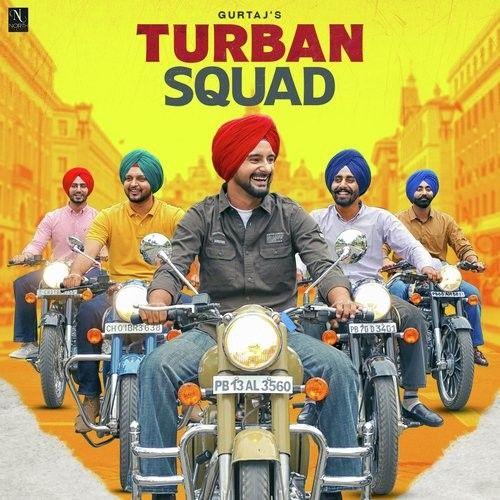 Turban Squad Gurtaj Mp3 Song Download