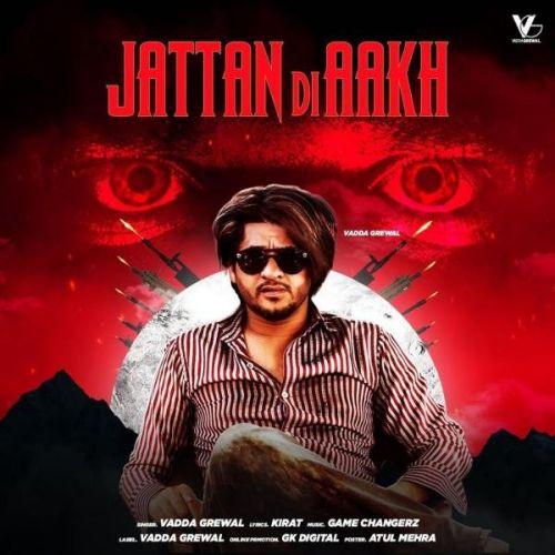 Jattan Di Aakh Vadda Grewal Mp3 Song Download