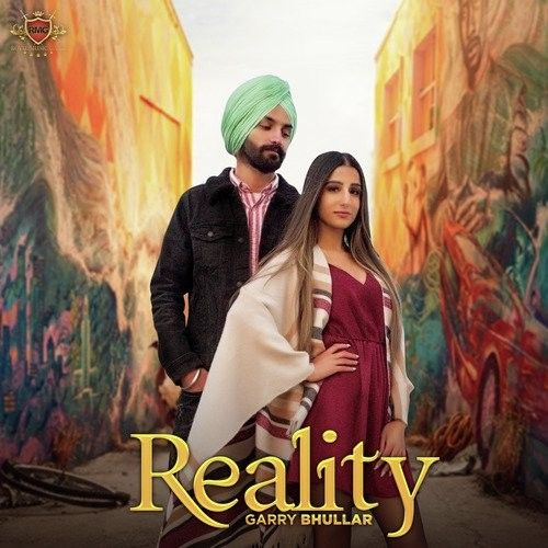 Reality Garry Bhullar Mp3 Song Download