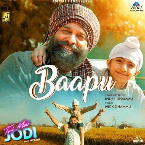 Baapu (Teri Meri Jodi) Inder Dhammu Mp3 Song Download