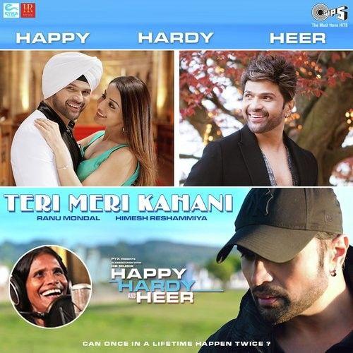 Teri Meri Kahani (Happy Hardy And Heer) Himesh Reshammiya, Ranu Mondal Mp3 Song Download