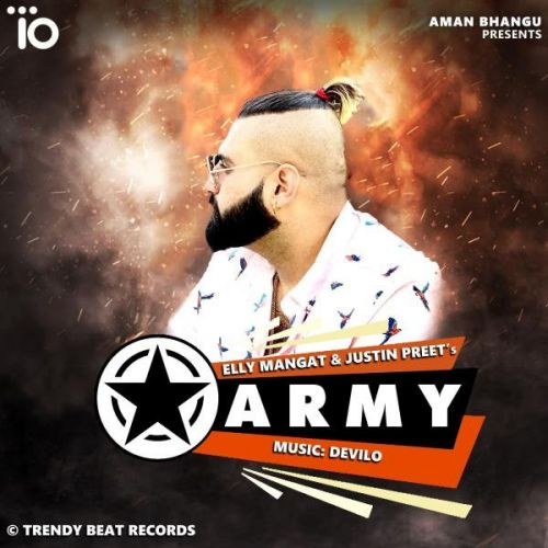 Army Elly Mangat, Justin Preet Mp3 Song Download