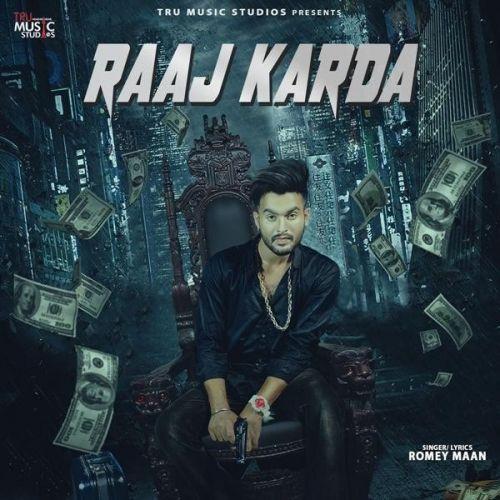 Raaj Karda Romey Maan Mp3 Song Download