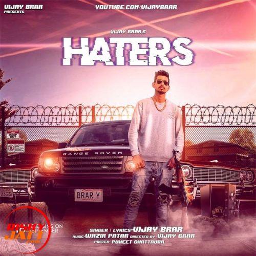 Haters Vijay Brar Mp3 Song Download