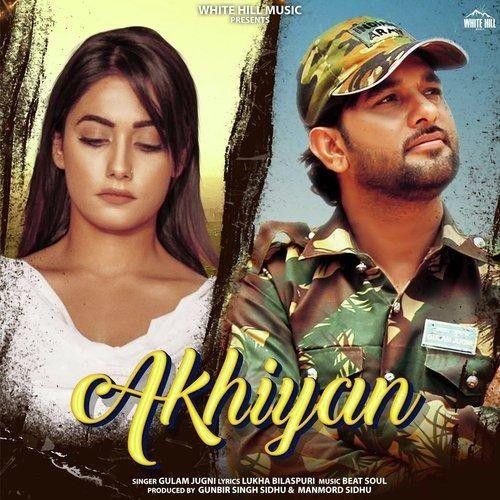 Akhiyan Gulam Jugni Mp3 Song Download
