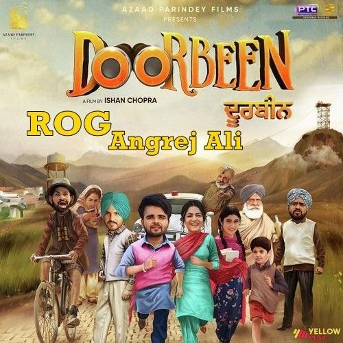 Rog (Doorbeen) Angrej Ali Mp3 Song Download