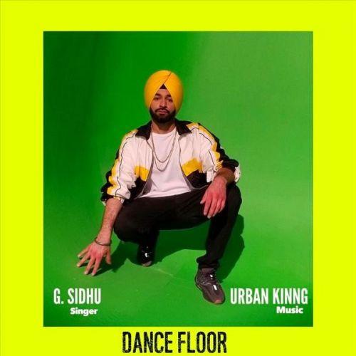 Dance Floor G Sidhu Mp3 Song Download