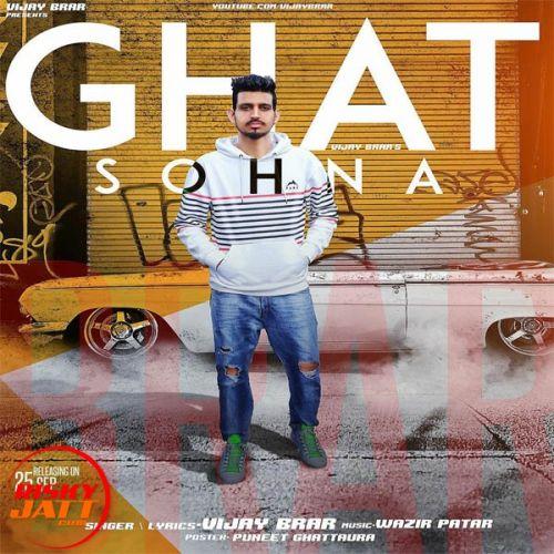 Ghat Sohna Vijay Brar Mp3 Song Download