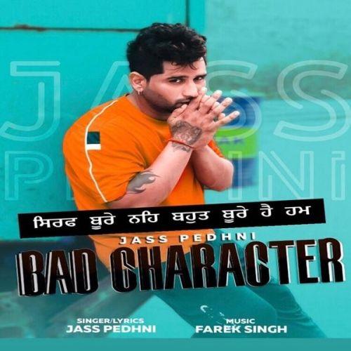 Bad Character Jass Pedhni Mp3 Song Download