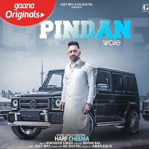 Pindan Wale Harf Cheema Mp3 Song Download