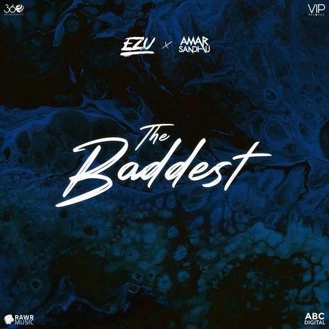 The Baddest Ezu Mp3 Song Download