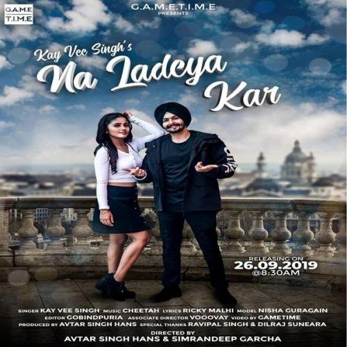 Na Ladeya Kar Kay Vee Singh Mp3 Song Download