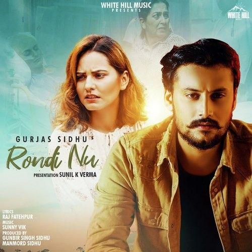 Rondi Nu Gurjas Sidhu Mp3 Song Download