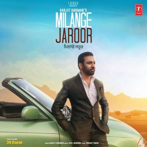 Milange Jaroor (24 Carat) Harjit Harman Mp3 Song Download