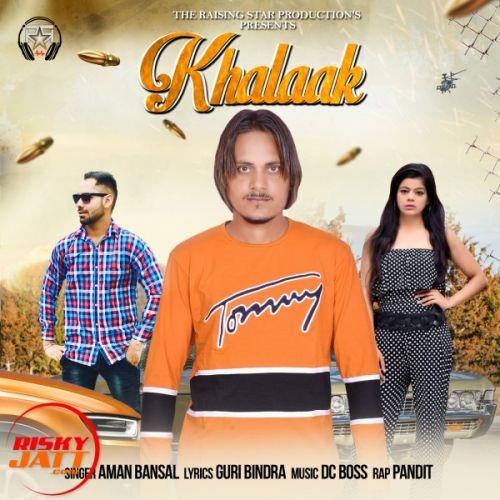 Khalaak Aman Bansal Mp3 Song Download