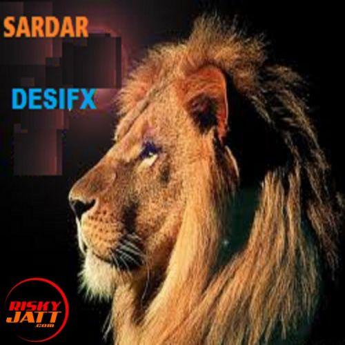 Sardar Desifx Mp3 Song Download