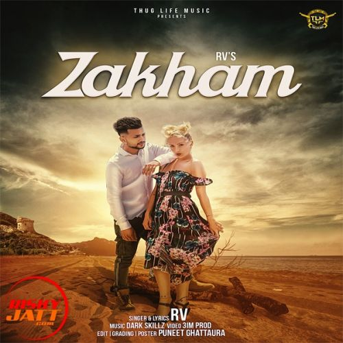 Zakham Rv Mp3 Song Download