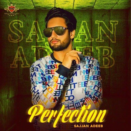 Perfection Sajjan Adeeb Mp3 Song Download
