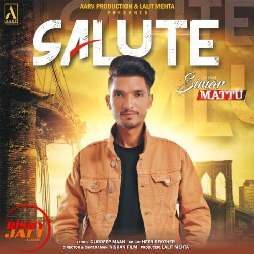 Salute Simar Mattu Mp3 Song Download
