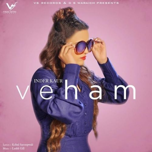 Veham Inder Kaur Mp3 Song Download