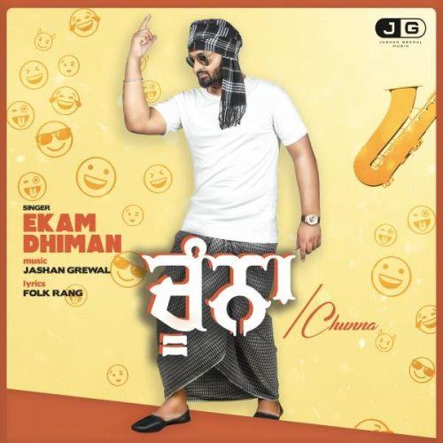 Chunaa Ekam Dhiman Mp3 Song Download