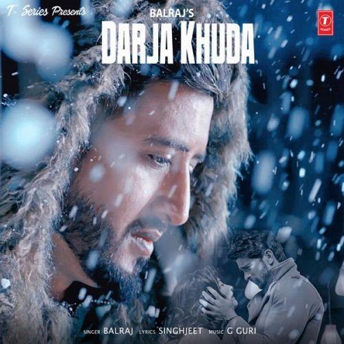 Darja Khuda Balraj mp3 song download, Darja Khuda Balraj full album mp3 song