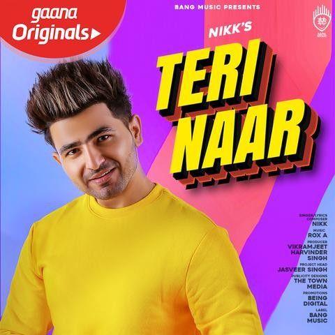 Teri Naar Nikk Mp3 Song Download