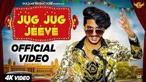 Jug Jug Jeeve Gulzaar Chhaniwala Mp3 Song