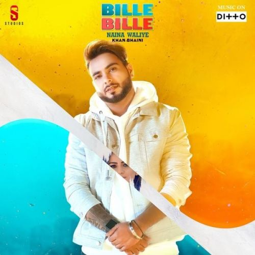 Bille Bille Naina Waliye Khan Bhaini mp3 song download, Bille Bille Naina Waliye Khan Bhaini full album mp3 song