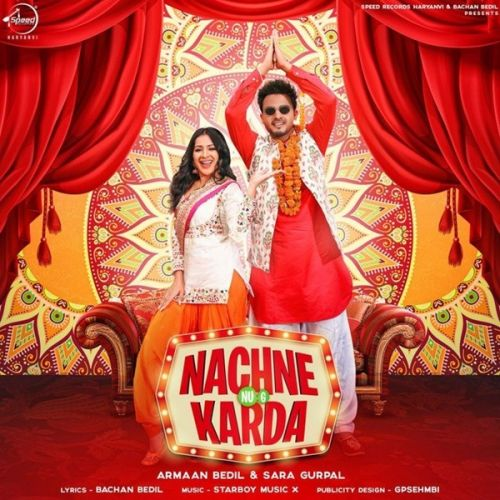 Nachne Nu G Karda Armaan Bedil, Sara Gurpal mp3 song download, Nachne Nu G Karda Armaan Bedil, Sara Gurpal full album mp3 song