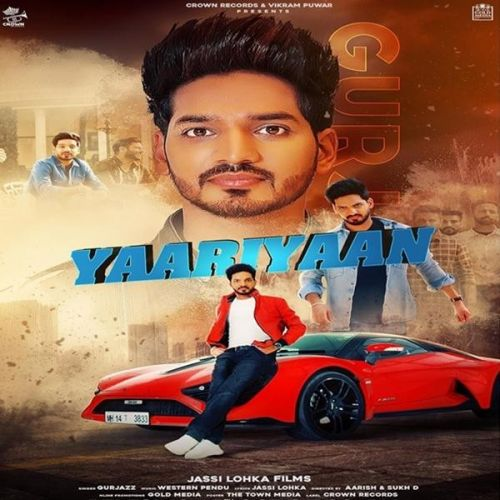 Yaariyaan Gurjazz mp3 song download, Yaariyaan Gurjazz full album mp3 song