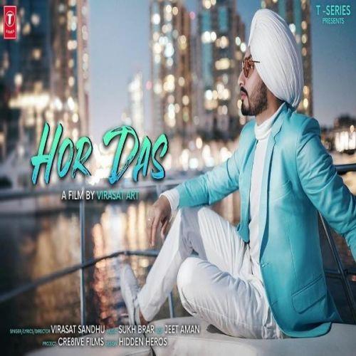 Hor Das Virasat Sandhu mp3 song download, Hor Das Virasat Sandhu full album mp3 song