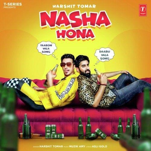Nasha Hona Harshit Tomar Mp3 Song Download